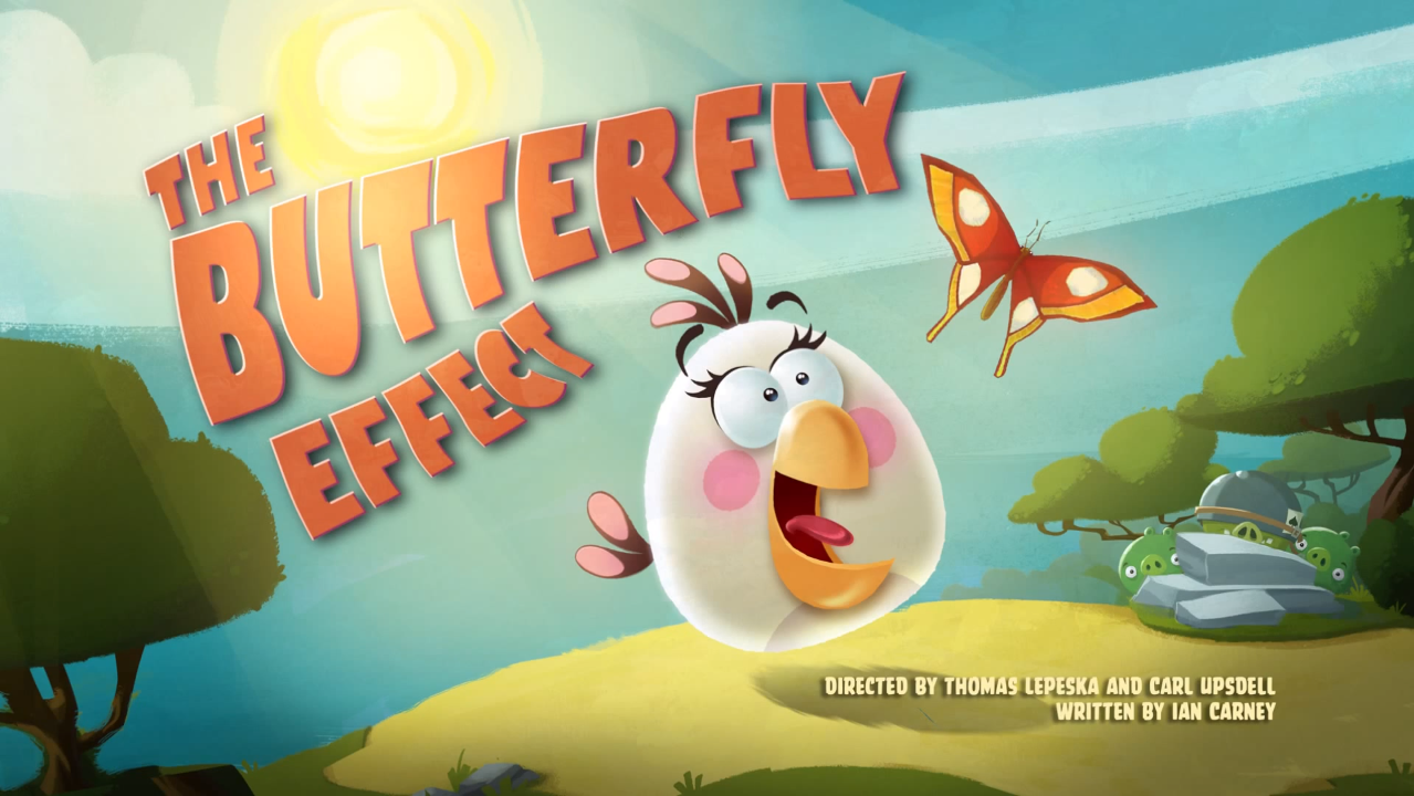 The Butterfly Effect - Angry Birds Wiki - Wikia