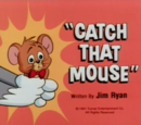 Catch that Mouse
