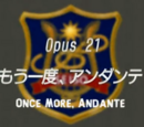 Episode 21: Once More, Andante