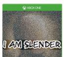 I AM SLENDER