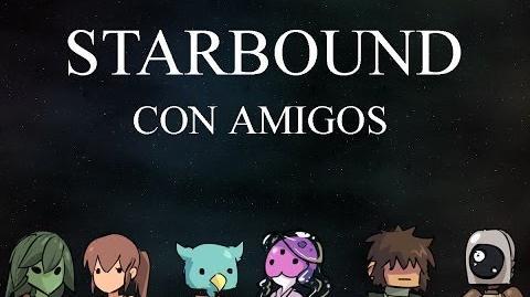 Starbound con Amigos - con Velius - ¿Donde está mi ropa?