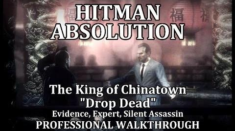 """Hitman Absolution (Mission 2) The King of Chinatown - PRO """"Drop Dead"""""""