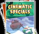 Cinematic Specials
