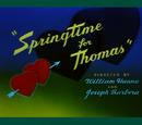 Springtime for Thomas