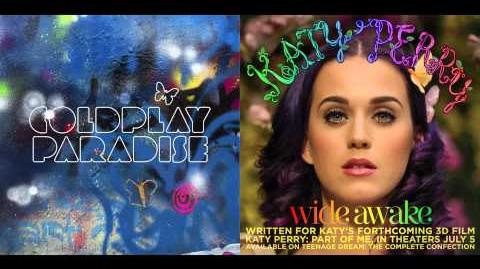 Coldplay vs. Katy Perry - Wide Awake In Paradise