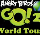 Angry Birds GO! 2: World Tour