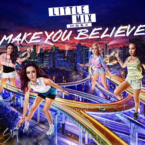 Little Mix Salute Tour Make You Believe - Lit...