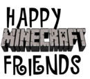 Happy Minecratf friends