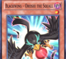 Blackwing - Oroshi the Squall
