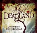Deadland: Untold Stories of Alice in Deadland