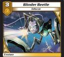 Blinder Beetle