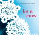 Asnow89/Let it Snow to Become a Movie