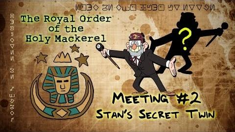 GRUNKLE STAN'S SECRET TWIN (GRAVITY FALLS) The Royal Order of the Holy Mackerel