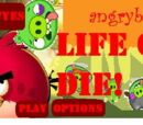 Angry Birds Life Or Die