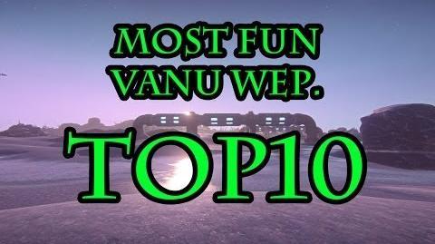 Planetside 2 Top10 Most Fun Vanu Weapons
