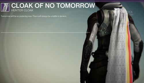 Cloak of no tomorrow destinypedia the destiny wiki destiny