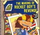 The Making of Rocket Boy's Revenge