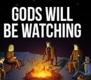 Gods Will Be Watching Wiki