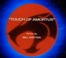 Touch of Amortus