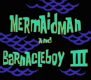 Mermaid Man and Barnacle Boy (series)