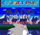 Blaster The Wolf:Eggman Nega Returns