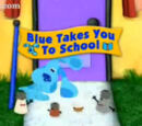Blue Takes You to School