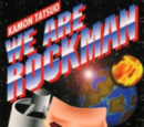 We are Rockman