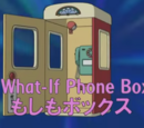 What-If Phone Booth
