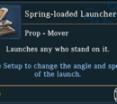 Spring-loaded Launcher