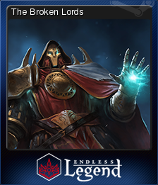 Endless legend the broken lords steam trading cards wiki - Endless legend broken lords ...