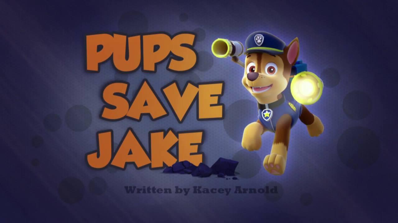 Pups Save Jake Paw Patrol Wiki