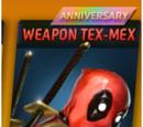 Weapon Tex-Mex (Anniversary)