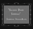 Saloon Door Sorrows (transcript)