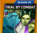 Trial By Combat (Season VII)