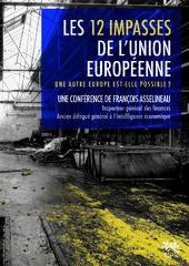 François Asselineau : 12 impasses de l'Union européenne