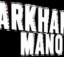 Arkham Manor (Volumen 1)