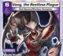 Vang, the Restless Plague