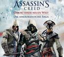 Assassin's Creed: Geburt einer neuen Welt - Die Amerikanische Saga
