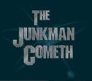 The Junkman Cometh