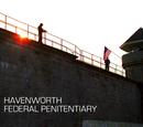 Havenworth Federal Penitentiary