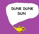 Dunk Dunk Dun