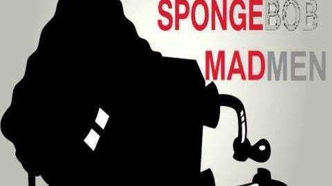 Spongebob MadMen Remasterd - Staffel 1 Hier kommen die Schmerzen - Kapitel 1 ~ Die Todesliste