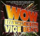 Wow Its What We Call Vice Beats