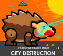 Porcupine Wanted Movie: City Destruction