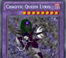 Chaotic Queen Lyris