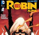 Robin Rises: Alpha Vol.1 1