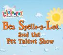 Bea Spells-a-Lot and the Pet Talent Show
