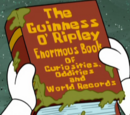 The Guinness O'Ripley Enormous Book of Curiosities, Oddities, and World Records