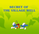 The Secret Of The Village Well/Gallery