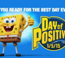 Spongebob456/Day of Positivity!